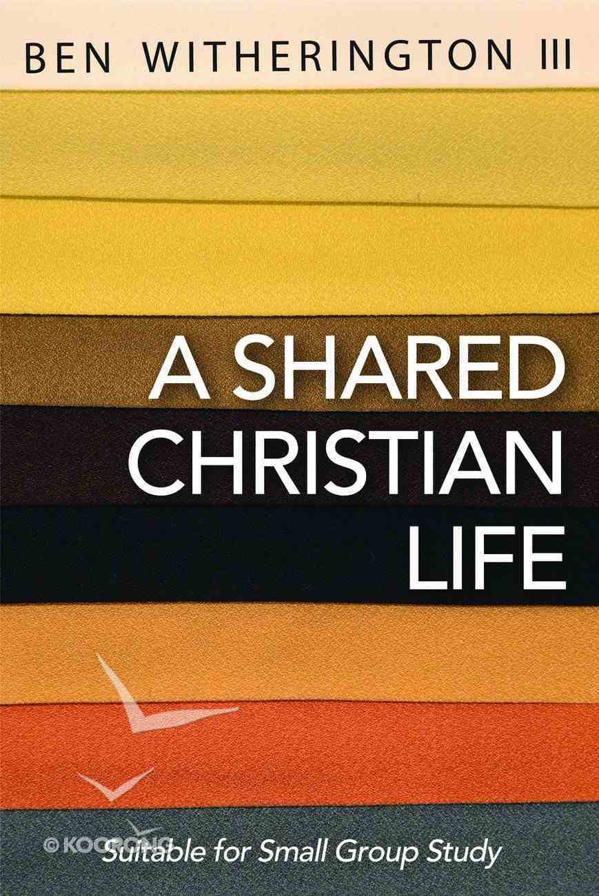 A Shared Christian Life Paperback
