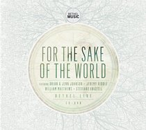 Album Image for For the Sake of the World CD & DVD - DISC 1