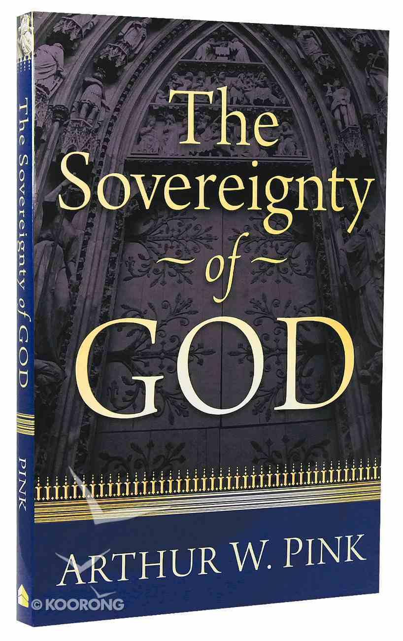 Sovereignty of God Paperback