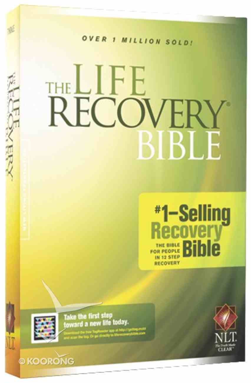 The NLT Life Recovery Bible (Black Letter Edition) Hardback