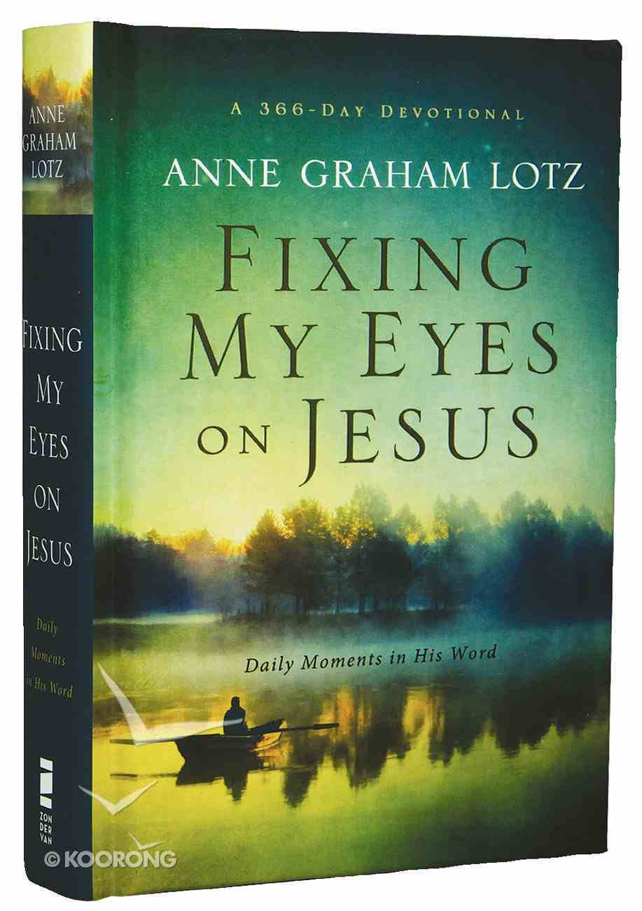 Fixing My Eyes on Jesus Hardback