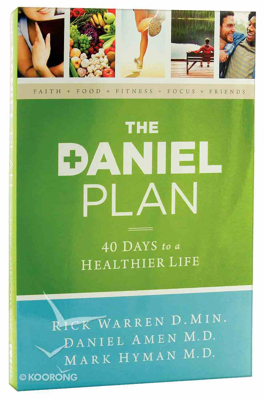 The Daniel Plan: 40 Days to a Healthier Life Paperback