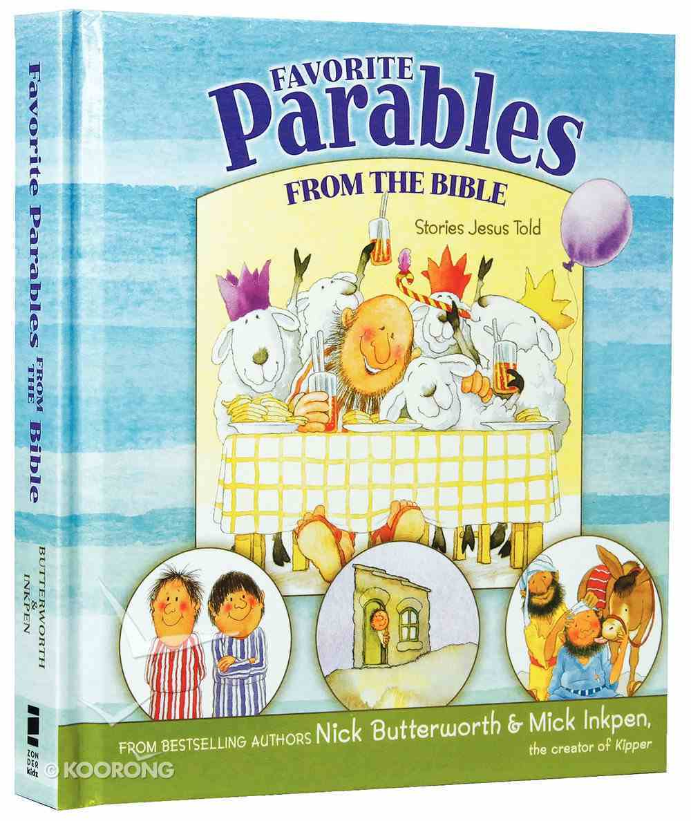 Favorite Parables From the Bible (Stories Jesus Told Series) Hardback