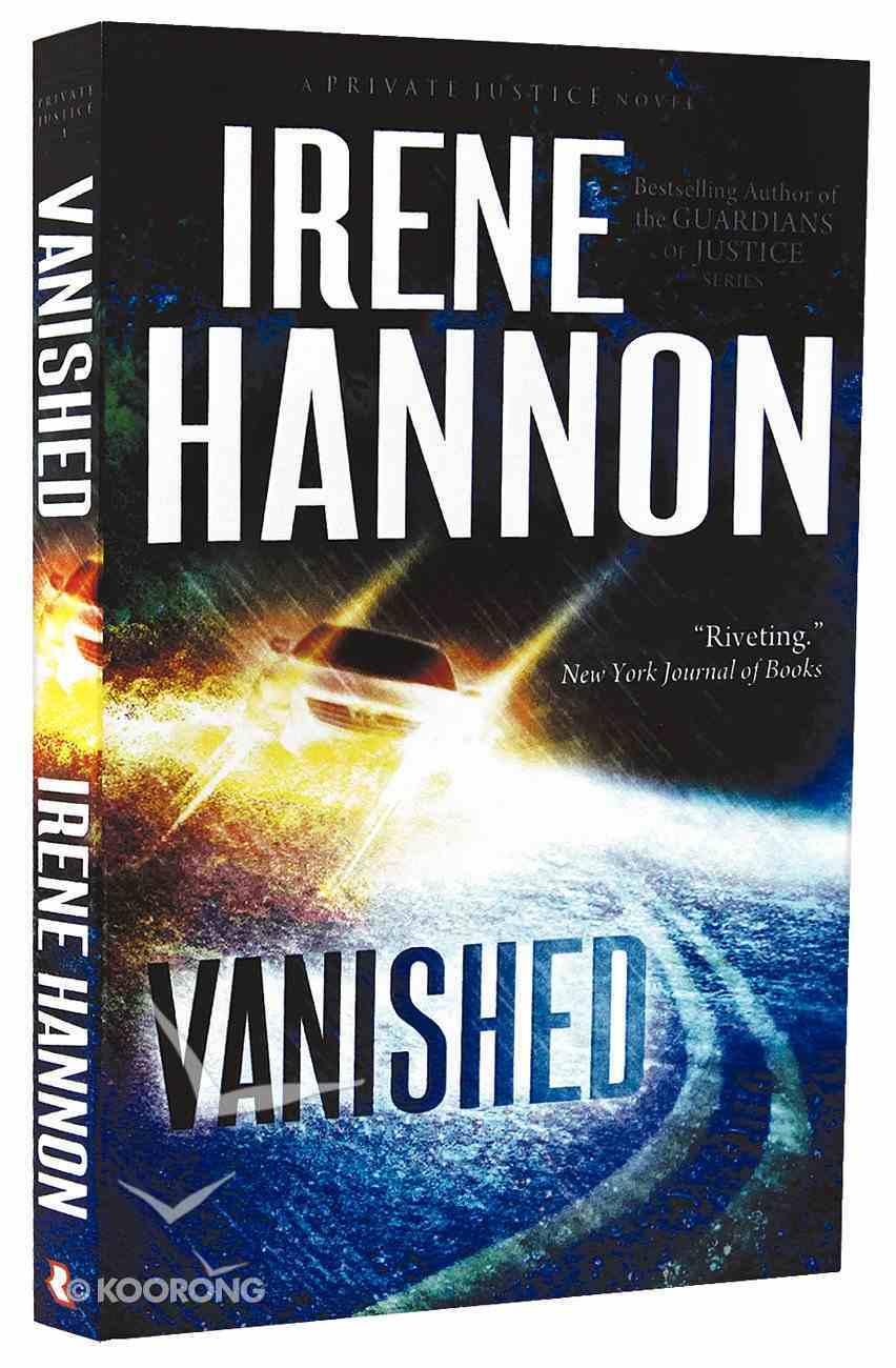 Vanished (#01 in Private Justice Series) Paperback