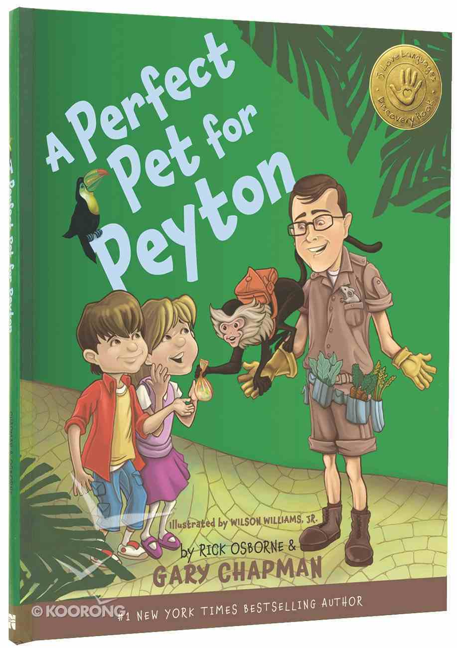 A Perfect Pet For Peyton (5 Love Languages For Children) Hardback