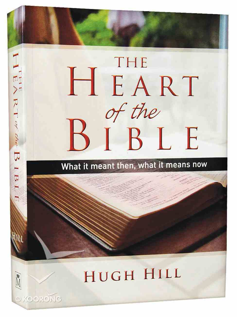 The Heart of the Bible Paperback