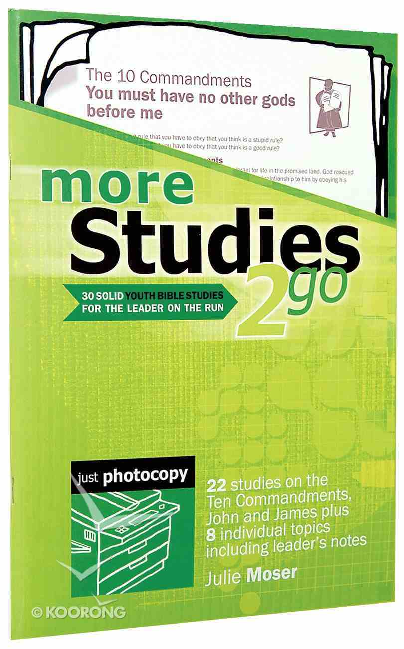 More Studies 2 Go (Reproducible) (Studies 2 Go Series) Paperback