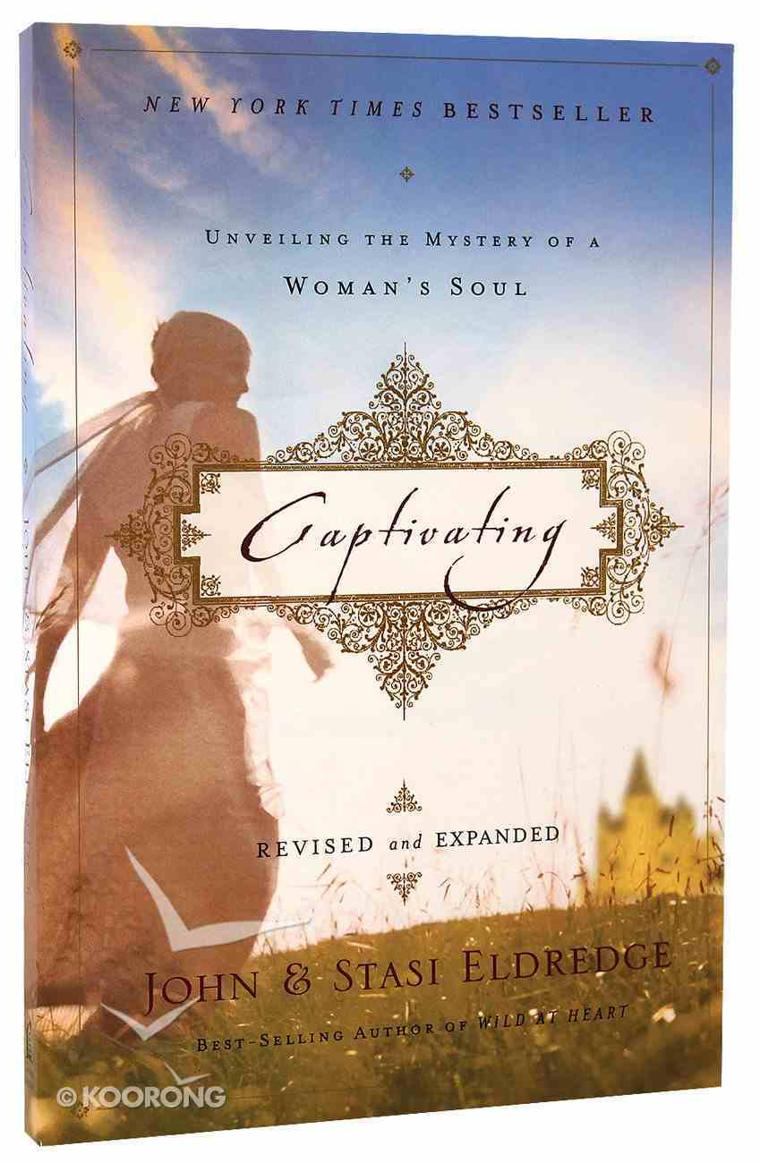 Captivating (Revised And Expanded) Paperback