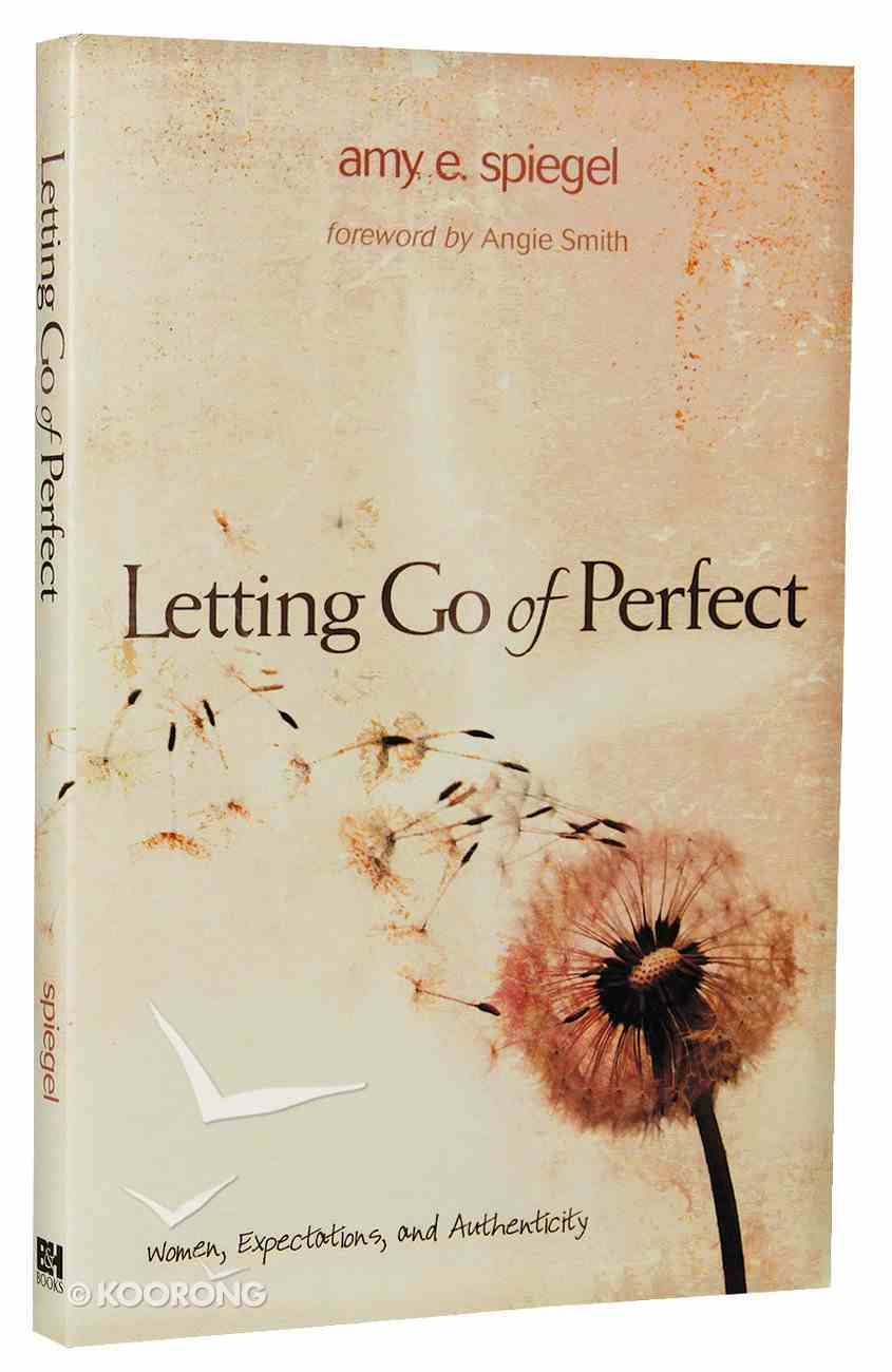 Letting Go of Perfect Paperback