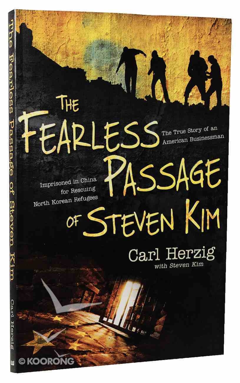 The Fearless Passage of Steven Kim Paperback
