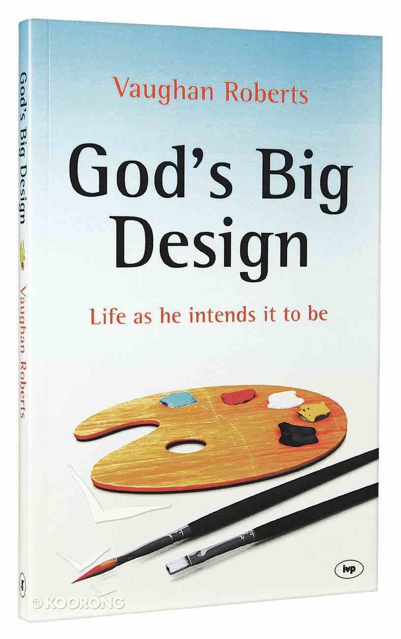 God's Big Design (New Larger Format) Paperback