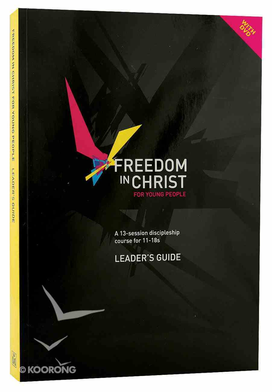 Freedom in Christ For Young People (DVD With Leader's Guide) (Freedom In Christ Course) Paperback