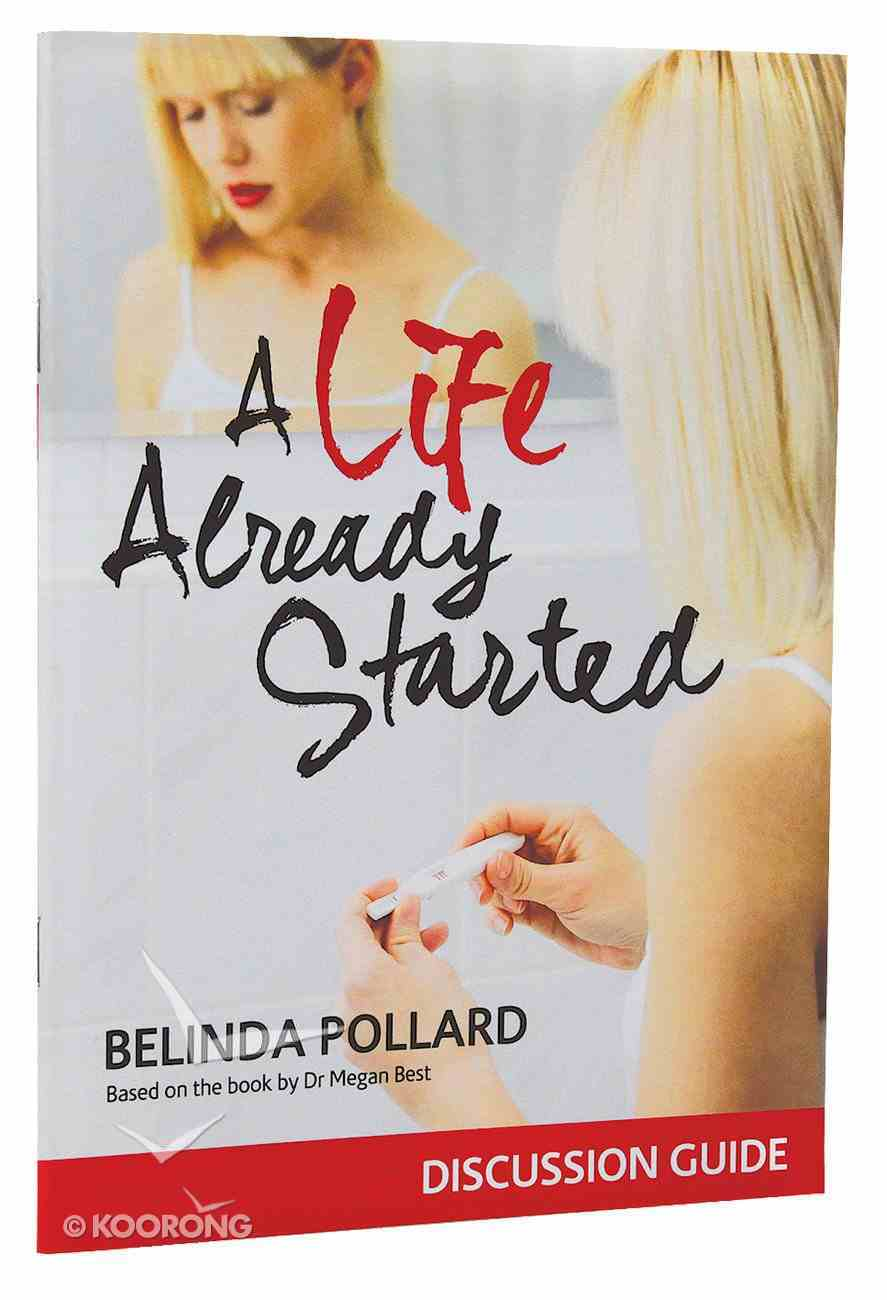A Life Already Started Discussion Guide Paperback