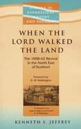 Seht: When The Lord Walked The Land