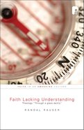 Faith Lacking Understanding image