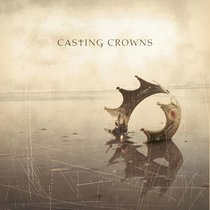Album Image for Casting Crowns - DISC 1
