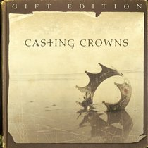 Album Image for Casting Crowns Gift Ed (Cd And Dvd) - DISC 1