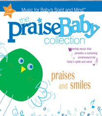 Album Image for Praises and Smiles (Praise Baby Collection Series) - DISC 1