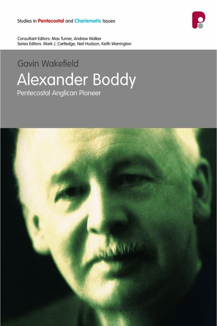 Product: Spci: Alexander Boddy: Pentecostal Anglican Pioneer Image