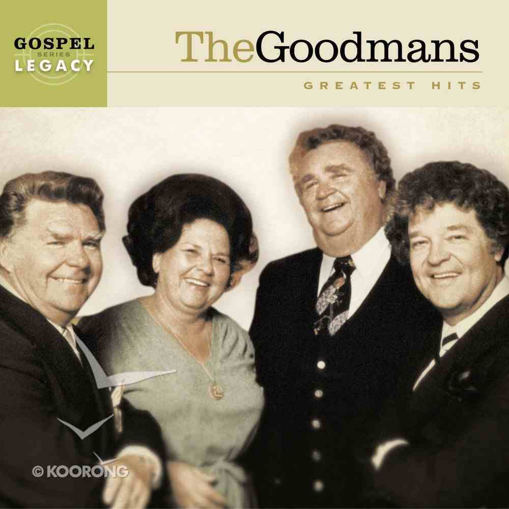 The Goodmans Greatest Hits (Gospel Legacy Series) CD