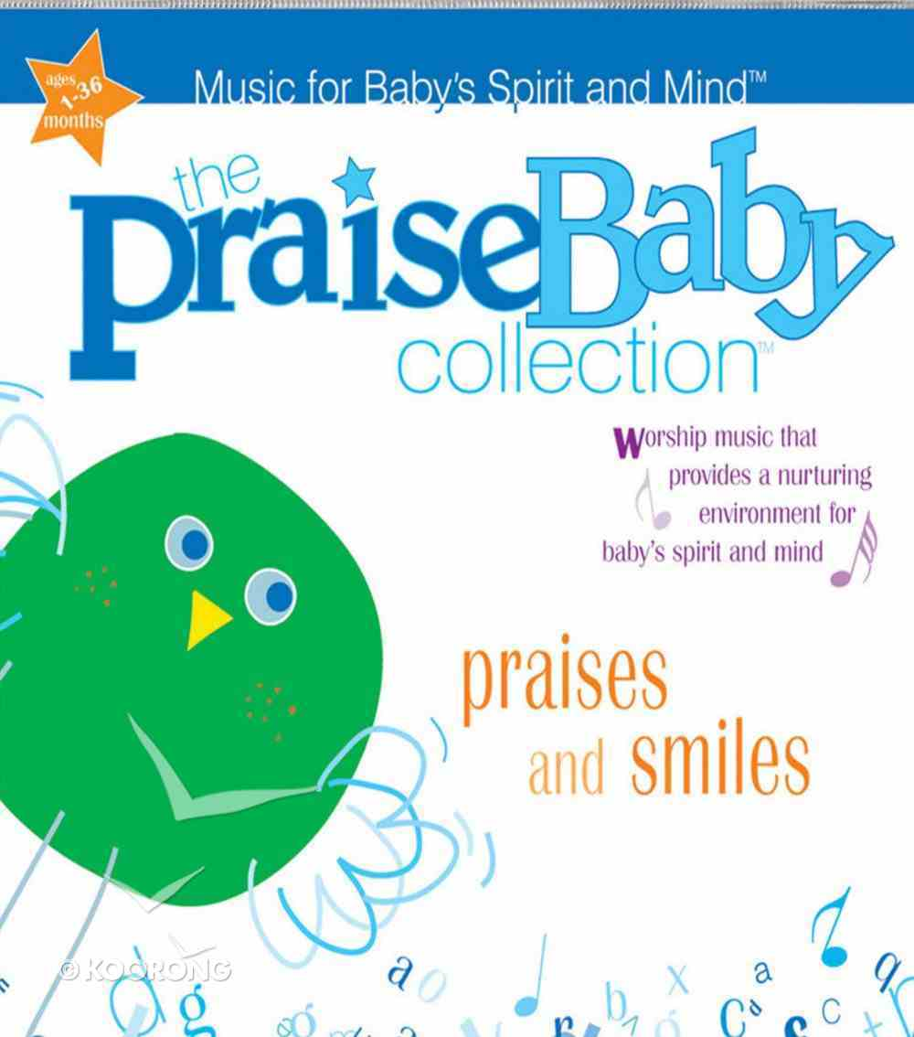 Praises and Smiles (Praise Baby Collection Series) CD