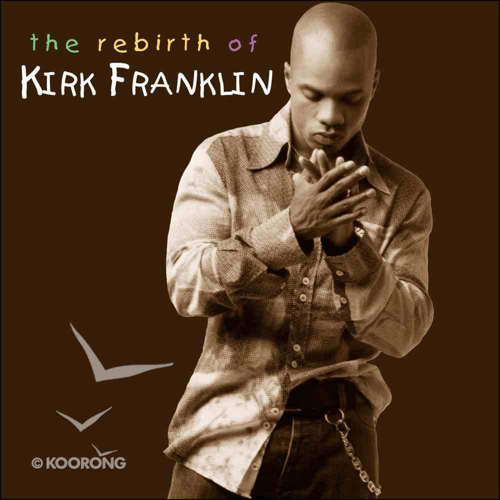 The Rebirth of Kirk Franklin CD