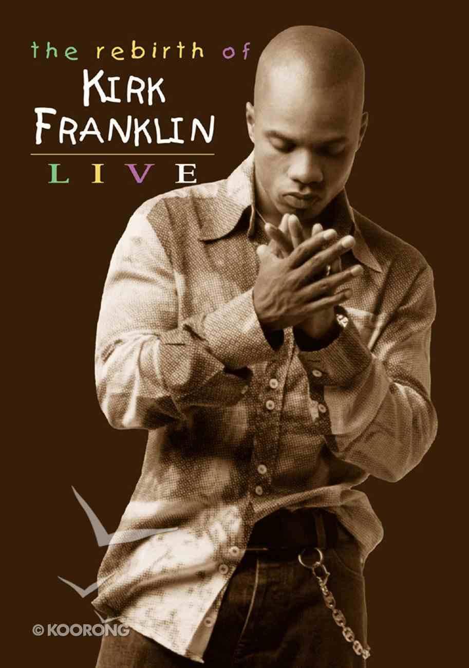 Rebirth of Kirk Franklin DVD