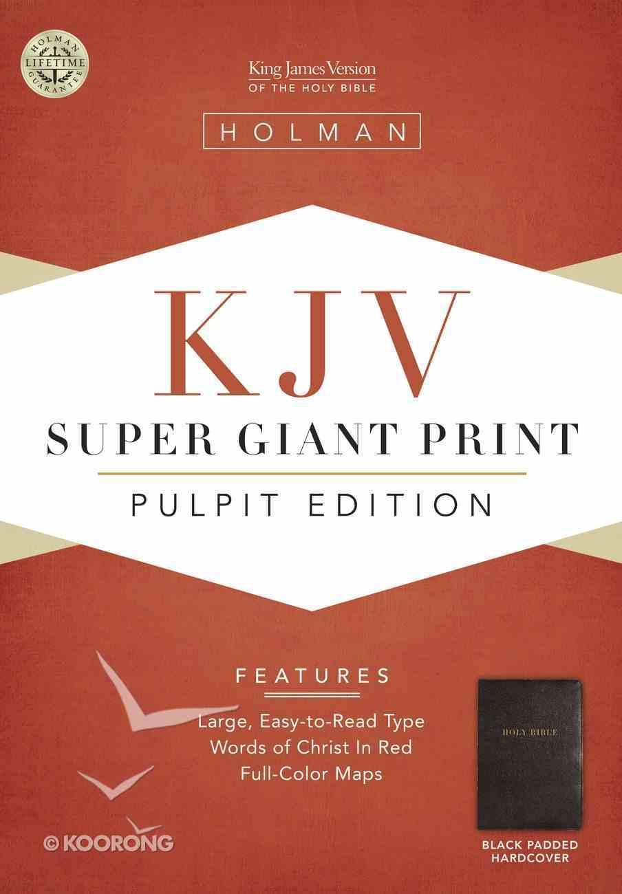 KJV Holman Pulpit Edition (Red Letter Edition) Padded Hardback