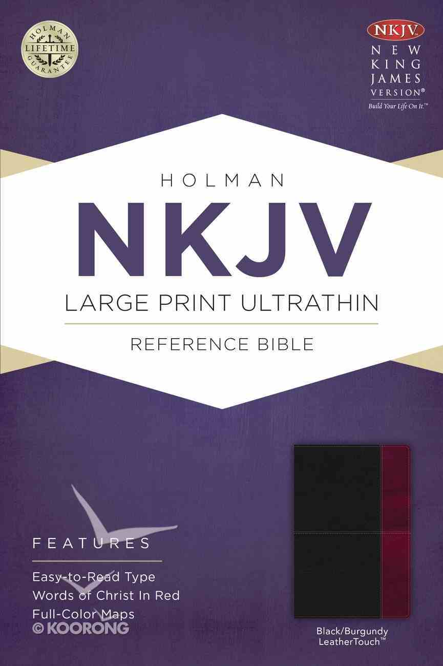 NKJV Large Print Ultrathin Reference Bible Black/Burgundy Leathertouch Imitation Leather