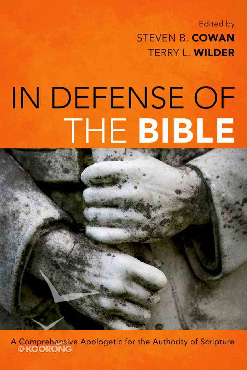 In Defense of the Bible Paperback