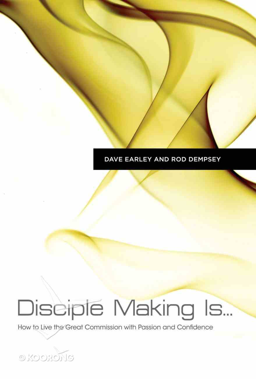 Disciple Making is . . . Paperback