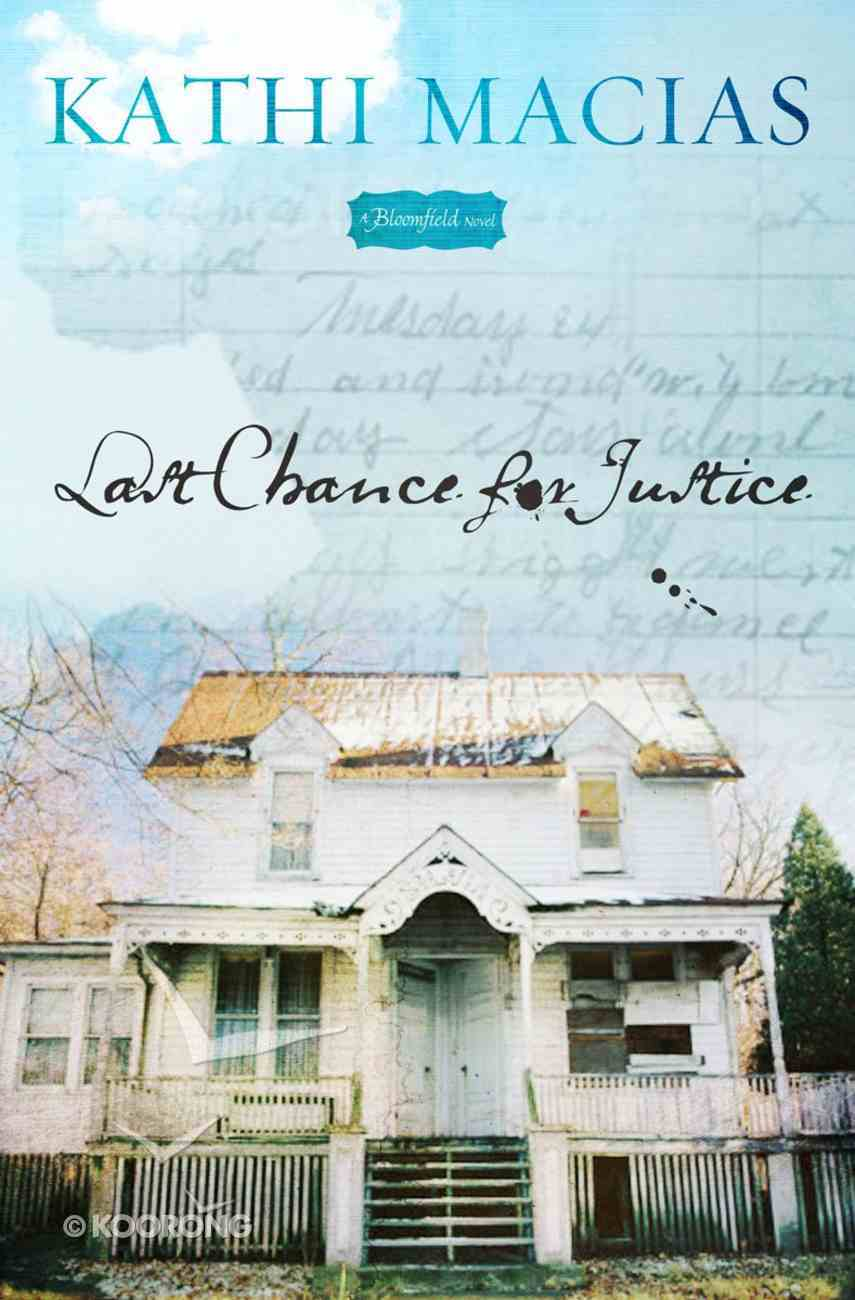 Last Chance For Justice (Bloomfield Series) Paperback
