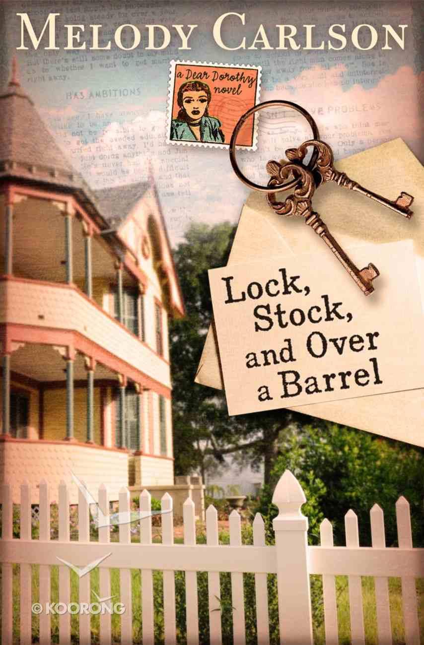 Lock, Stock, and Over a Barrel (Dear Daphne Novel Series) Paperback