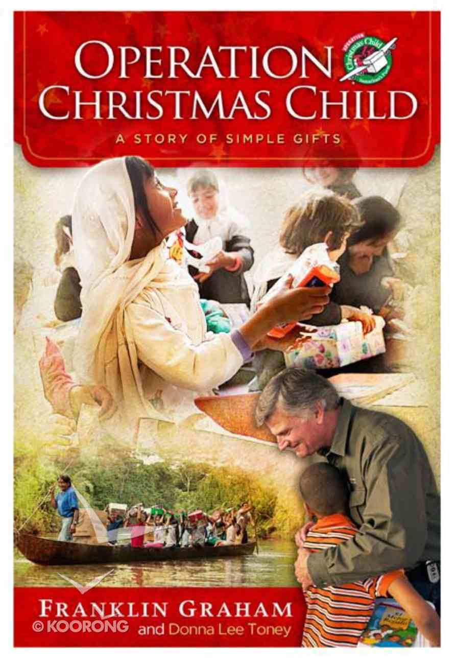 Operation Christmas Child: A Story of Simple Gifts Hardback