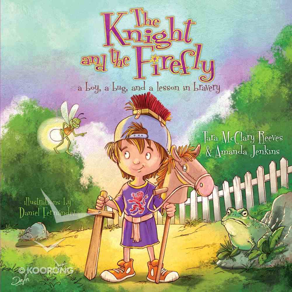 The Knight and the Firefly Hardback
