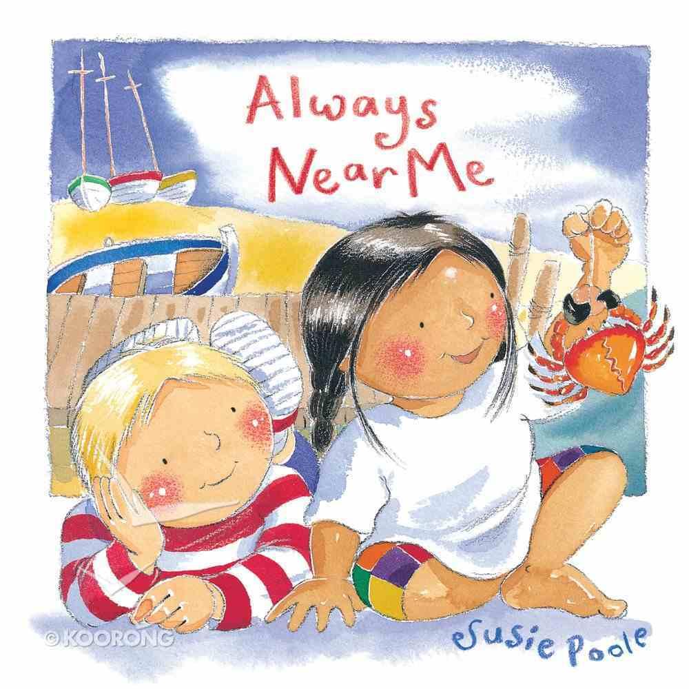 Always Near Me (Pupfish Series) Board Book