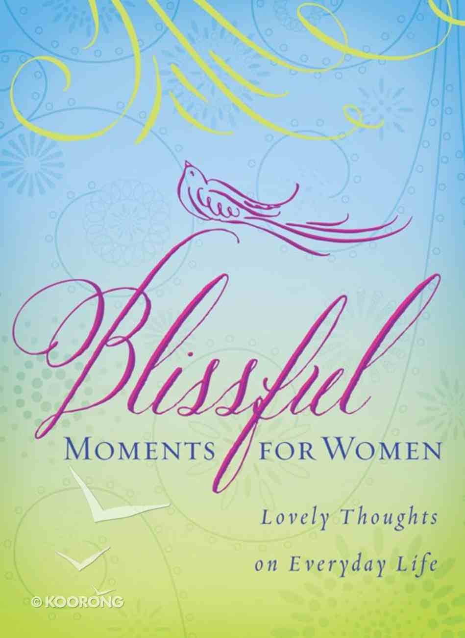 Blissful Moments For Women Paperback