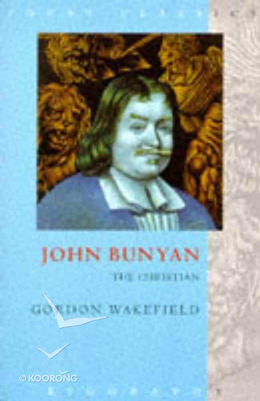 John Bunyan: The Christian Paperback