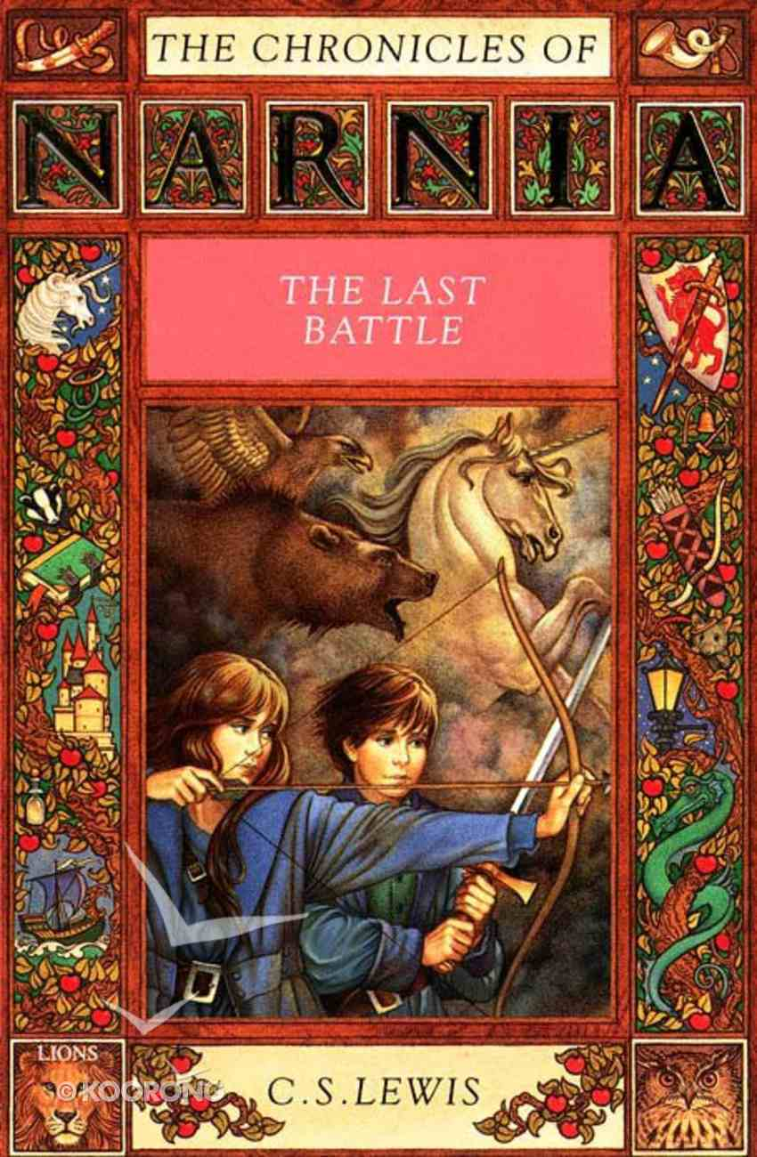 The Narnia #07: Last Battle (Tv Edition) (#07 in Chronicles Of Narnia Series) Paperback