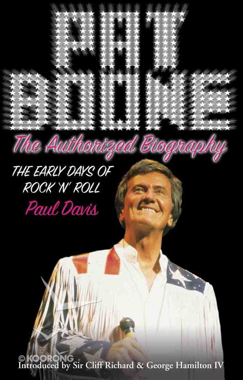 Pat Boone: Authorised Biography Hardback