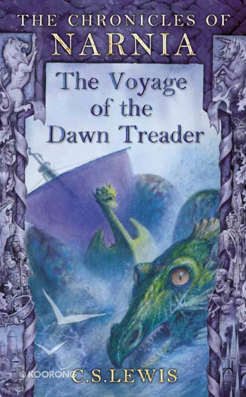 The Narnia #05: Voyage of the Dawn Treader (A Format) (#05 in Chronicles Of Narnia Series) Paperback
