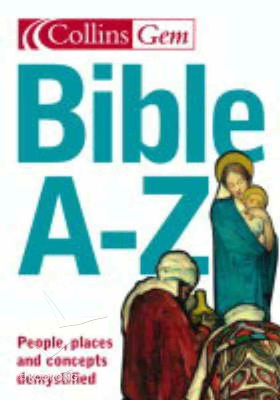Collins Gem Bible A-Z.. Paperback