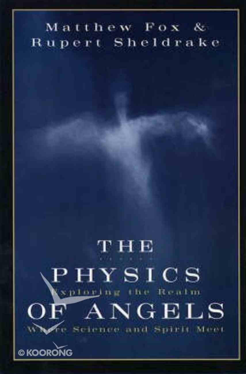 The Physics of Angels Paperback