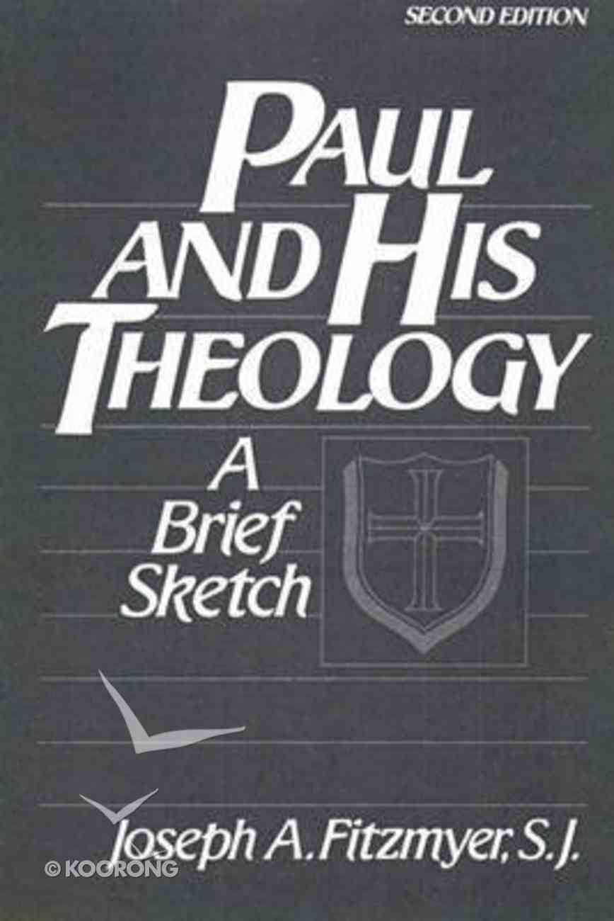 Paul and His Theology: A Brief Sketch Hardback
