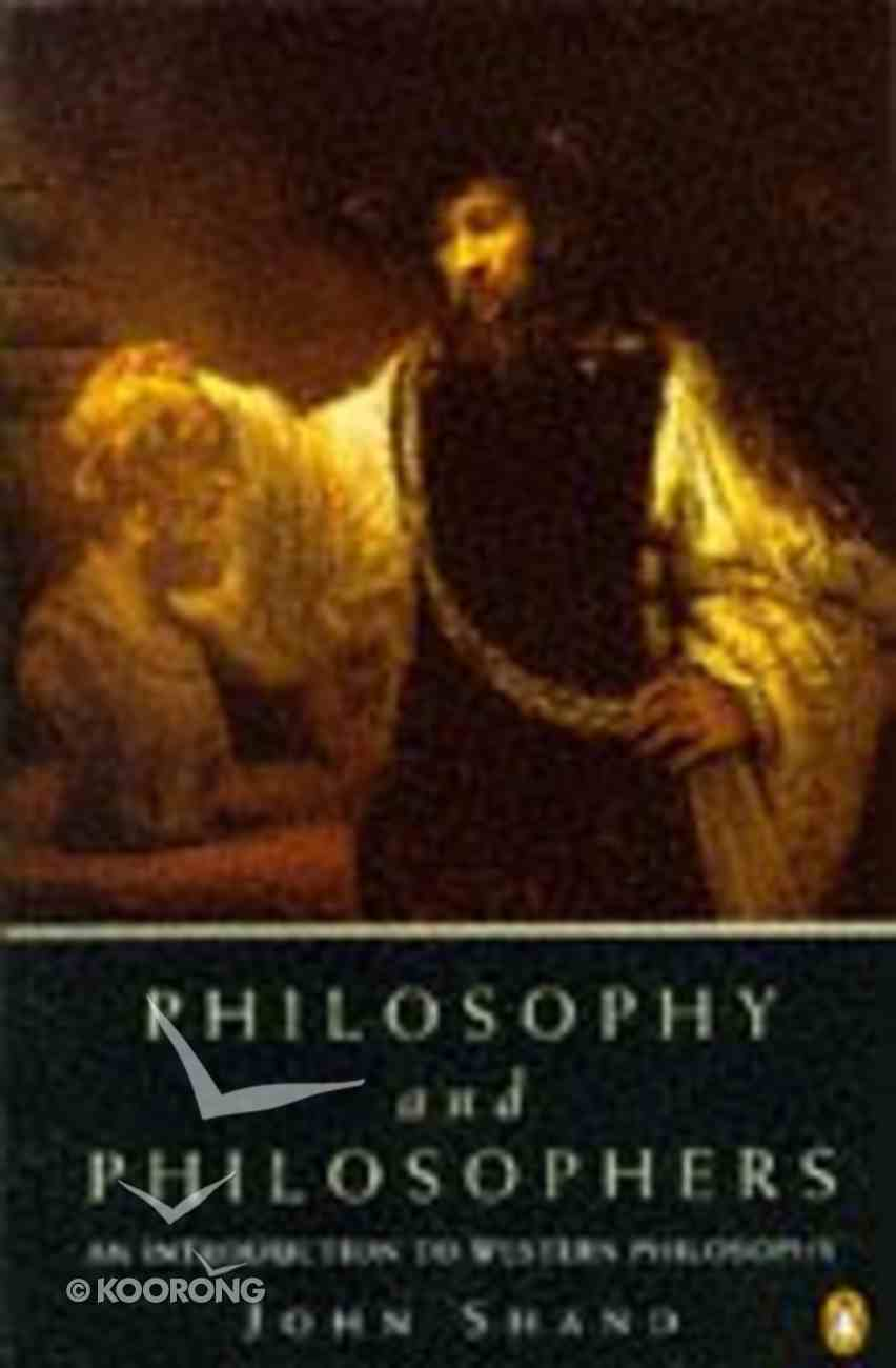Philosophy and Philosophers Paperback