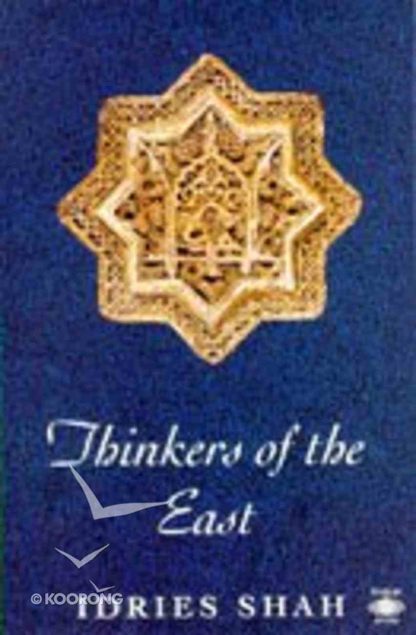 Thinkers of the East Paperback