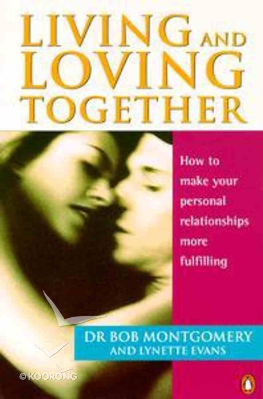 Living and Loving Together Paperback