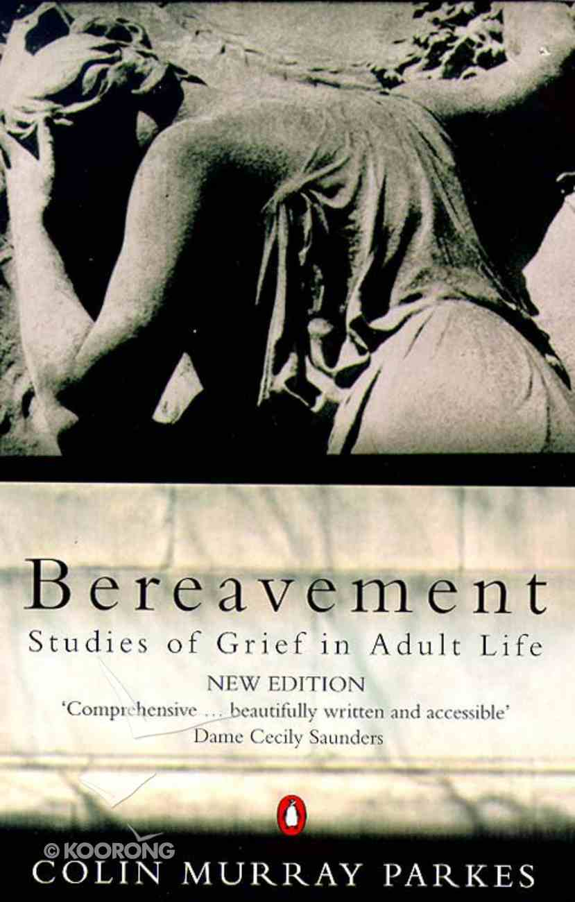 Bereavement: Studies of Grief in Adult Life Paperback