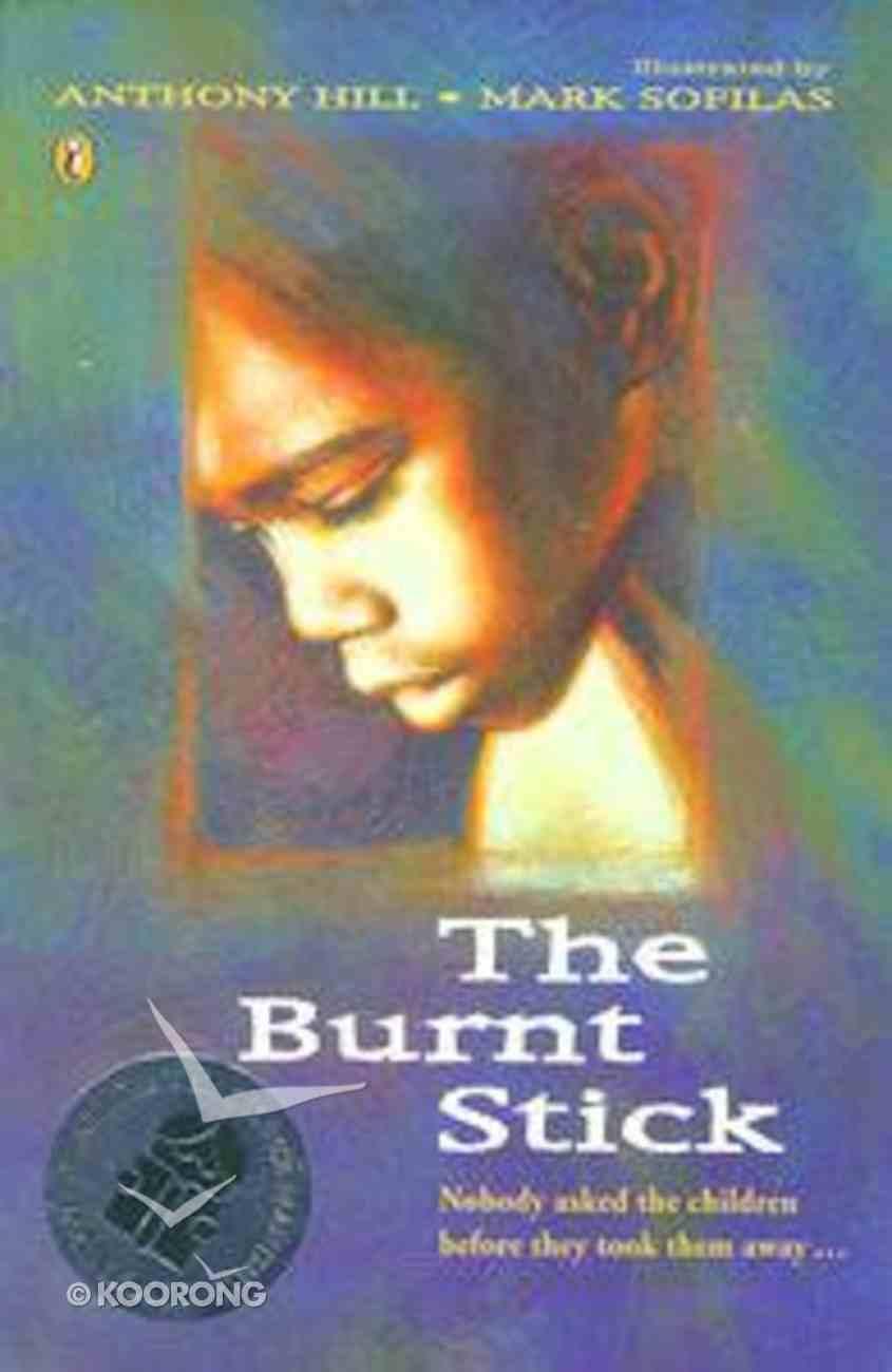 The Burnt Stick Paperback