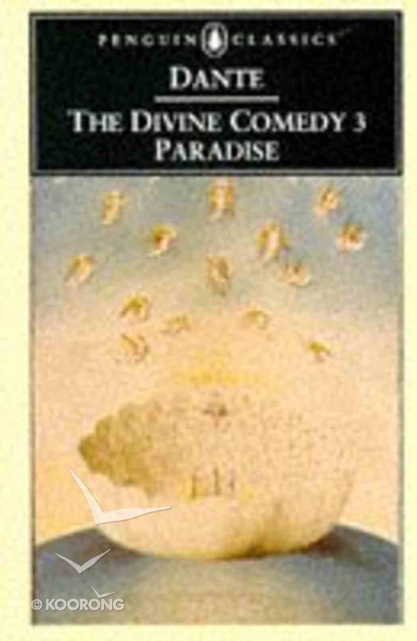 Divine Comedy: Paradise (Vol 3) Paperback